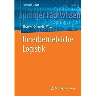 Innerbetriebliche Logistik (Fachwissen Logistik)