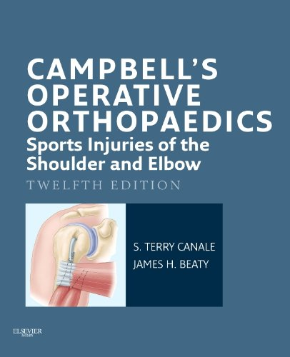 Campbell's Operative Orthopaedics: Sports Injuries of the Shoulder and Elbow E-Book (English Edition)
