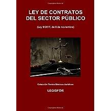 Ley de Contratos del Sector Público (Ley 9/2017, de 8 de noviembre): edición 2017 (Colección Textos Básicos Jurídicos)