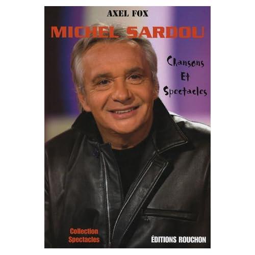 Michel Sardou : Chansons et spectacles