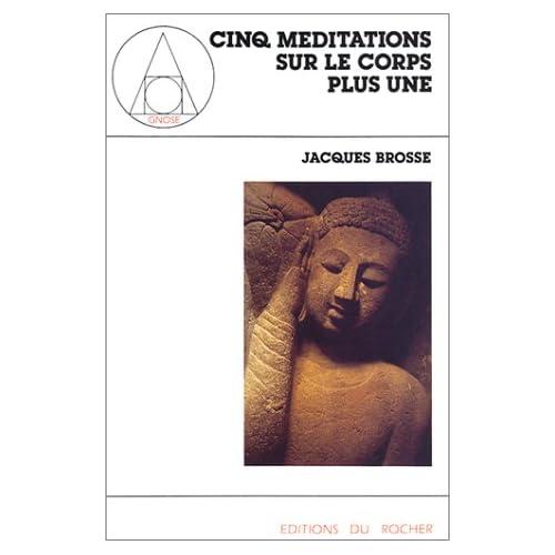 Cinq méditations sur le corps plus une