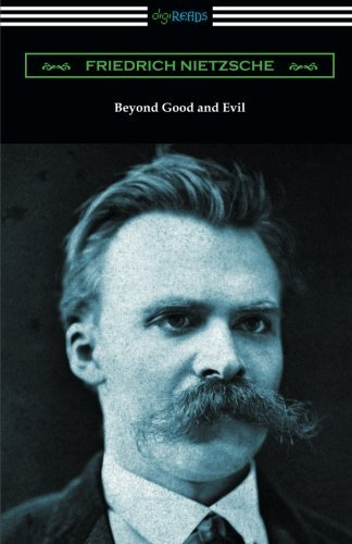 Beyond Good and Evil (Translated by Helen Zimmern with Introductions by Willard Huntington Wright and Thomas Common) by Friedrich Nietzsche (2016-01-05)