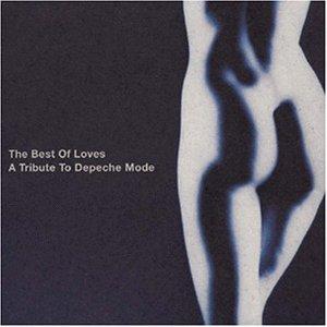 Best of Loves-Trib.Depeche Mod [Import anglais]