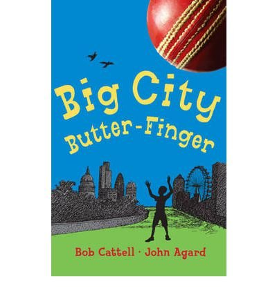 big-city-butter-finger-by-author-bob-cattell-by-author-john-agard-january-2010