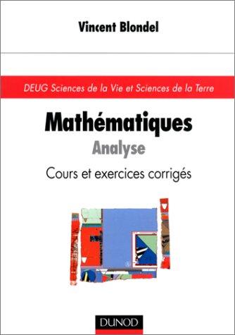 Mathématiques pour les sciences de la vie : Analyse, cours et exercices corrigés