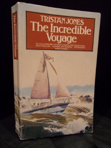 The Incredible Voyage: A Personal Odyssey (Panther Books)