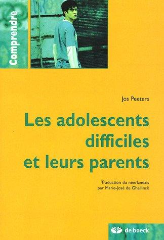 Les adolescents difficiles et leurs parents