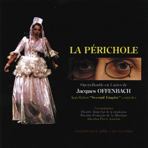 Offenbach: La Périchole [Import anglais]