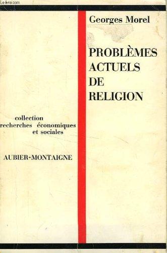 Problèmes actuels de religion