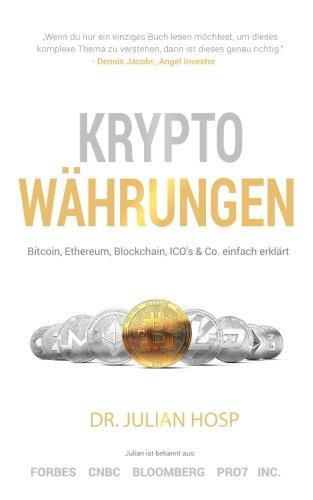 Kryptowahrungen-einfach-erklart-Bitcoin-Ethereum-Blockchain-Dezentralisierung-Mining-ICOs-Co