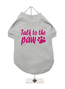 "''Talk To The Paw'' UrbanPup Dog T-Shirt (Grey / Fuschia) (Small - Body Length: 10"" / 25cm) from UrbanPup"
