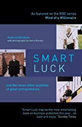 Smart Luck and the Seven Other Qualities of Great Entrepreneurs