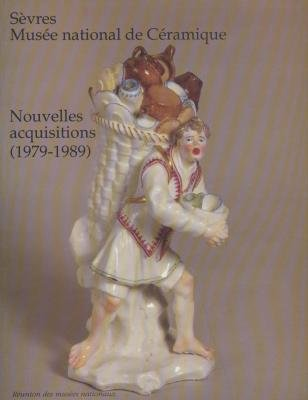 Sèvres, Musée national de céramique, nouvelles acquisitions, 1979-1989