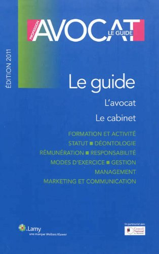 Profession avocat : Le Guide par Jean-Michel Braunschweig, Jack Demaison, Jean-Jacques Caussain, Didier Fournis