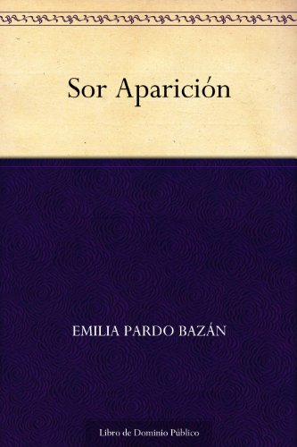 Sor Aparición por Emilia Pardo Bazán