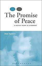 Promise of Peace: A Unified Theory of Atonement