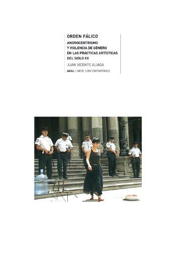 Orden fálico (Arte contemporáneo nº 23) por Juan Vicente Aliaga