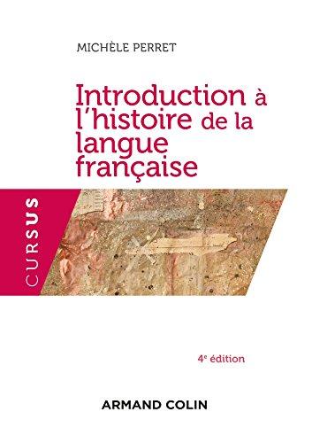 Introduction à l'histoire de la langue française - 4e éd.