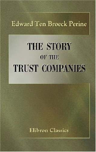 The Story of the Trust Companies