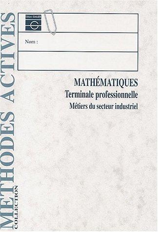 Mathématiques, terminale et BAC Pro. industriel, livre de l'élève