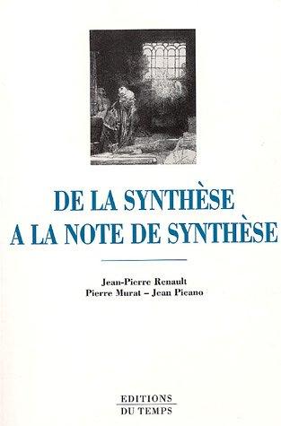 De la synthèse à la note de synthèse : Concours administratifs, BTS, Prépas HEC
