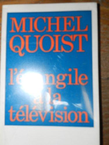 Evangile a la television par M. Quoist