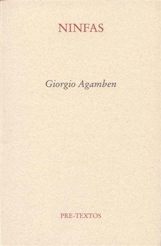 Ninfas (Ensayo) por Giorgio Agamben