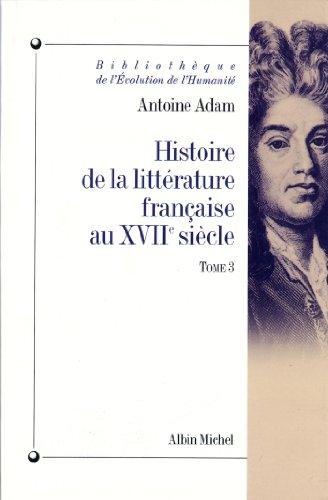 Histoire de la littérature française au XVIIe siècle - tome 3