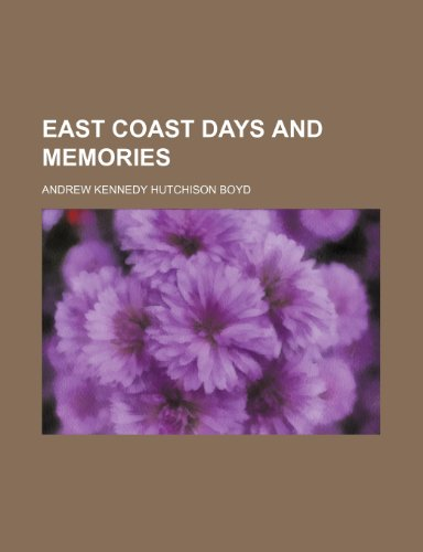 East Coast Days and Memories