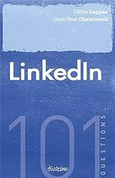 LinkedIn : 101 questions