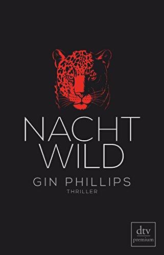 Buchseite und Rezensionen zu 'NACHTWILD: Thriller' von Gin Phillips
