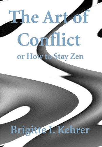 The Art of Conflict or How to Stay Zen