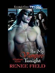 Be My Vampire Tonight (Darklander Lovers, Book One)