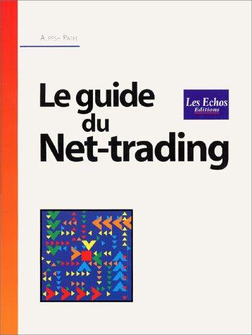 Le guide du Net-trading