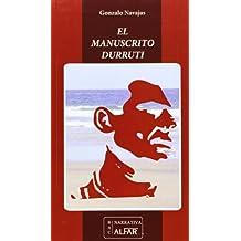 Manuscrito Durruti,El (Biblioteca de autores contemporáneos)