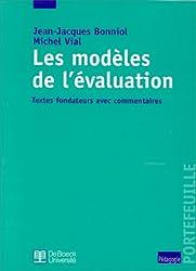 Les modèles de l'évaluation. Textes fondateurs avec commentaires