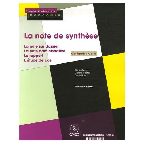 La note de synthèse : Catégories A et B, La note administrative, Le rapport, L'étude de cas, La note sur dossier