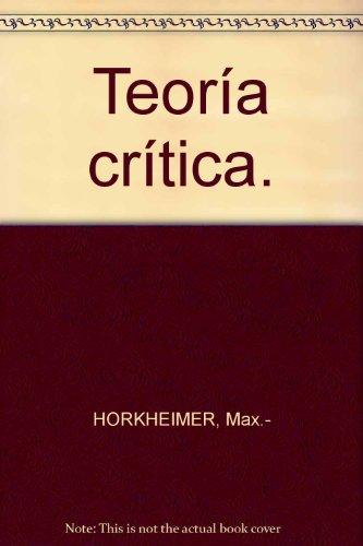 Teoría crítica. [Tapa blanda] by HORKHEIMER, Max.-