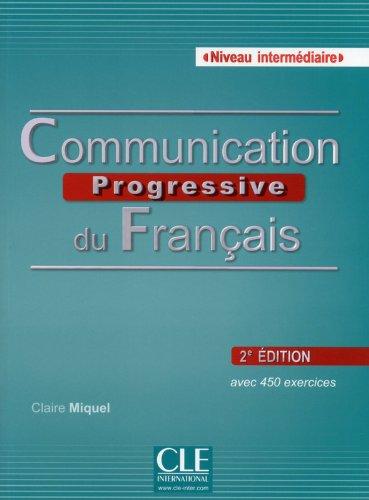 Communication progressive du français: Niveau intermédiaire (CD inclus)