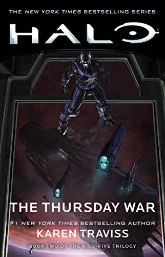 (HALO: The Thursday War: Book Two of the Kilo-Five Trilogy (English Edition))
