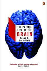The Private Life of the Brain (Penguin Press Science) Kindle Edition