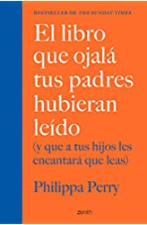 Descargar gratis El libro que ojalá tus padres hubieran leído: en .epub, .pdf o .mobi