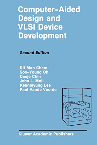 Computer-Aided Design and Vlsi Device Development (The Springer International Series in Engineering and Computer Science, Band 53) Interconnect Kit
