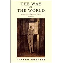 [(The Way of the World: Bildungsroman in European Culture)] [Author: Franco Moretti] published on (September, 2000)