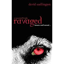 [Ravaged: A Werewolf's Tale] (By: David Wellington) [published: October, 2010]