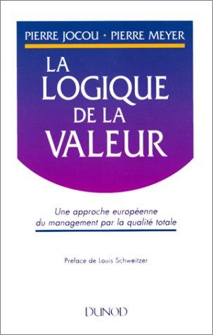 La logique de la valeur par Pierre Jocou