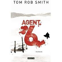 Agent 6: Roman (Leo Demidow 3) (German Edition)