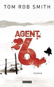 Agent 6: Roman (Leo Demidow 3) von [Smith, Tom Rob]