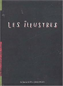 """Afficher """"Les illustres"""""""