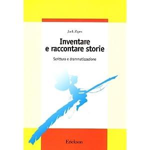 Inventare e raccontare storie. Scrittura e drammat